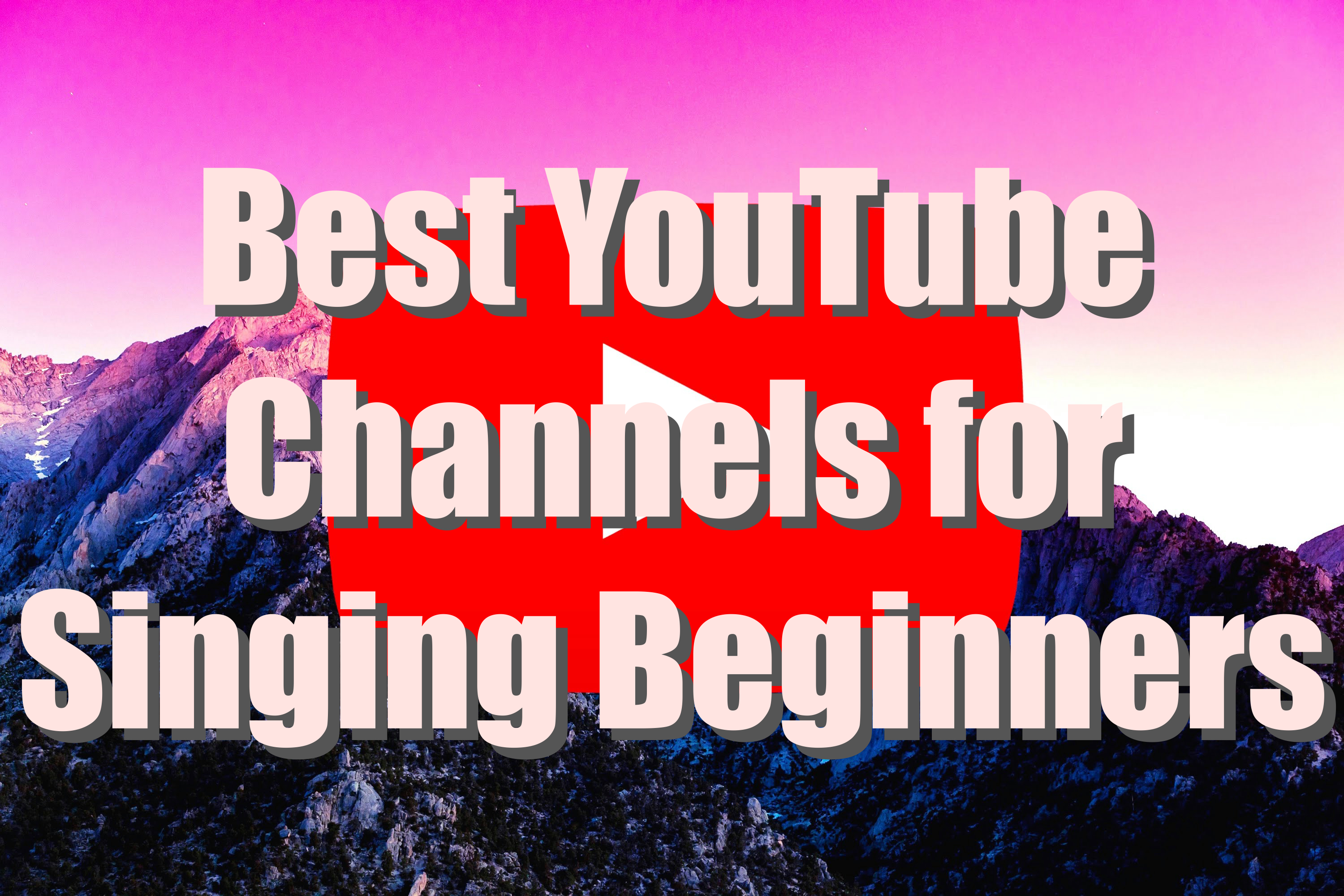 Best YouTube Channels for Singing for Beginners