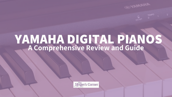 Yamaha Digital Pianos: A Comprehensive Review and Guide
