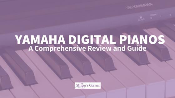 Yamaha Digital Pianos A Comprehensive Review and Guide
